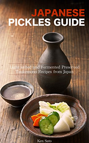 Japanese pickles cookbook light salted and fermented preserved japanese pickles cookbook light salted and fermented preserved tsukemono recipes from japan samurais recipe forumfinder Image collections