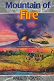 img - for Mountain of Fire: The Daring Rescue from Mount St. Helens (Creation Adventure Series) book / textbook / text book