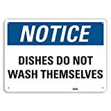 "Product review for PetKa Signs and Graphics PKFO-0092-NA_14x10 ""Dishes do not wash themselves"" Aluminum Sign, 14"" x 10"""