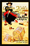 Captain Kidd's Gold, James Franklin Fitts, 0970665113