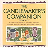 Candlemaker's Companion: Step-by-step Techniques for Making Candles