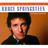The Complete Guide to the Music of Bruce Springsteen