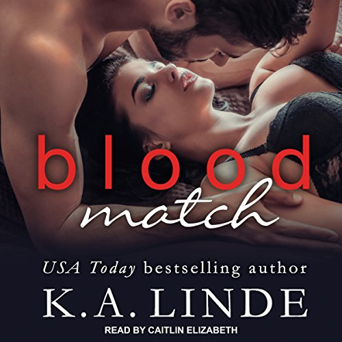 Blood Match: Blood Type Series, Book 2