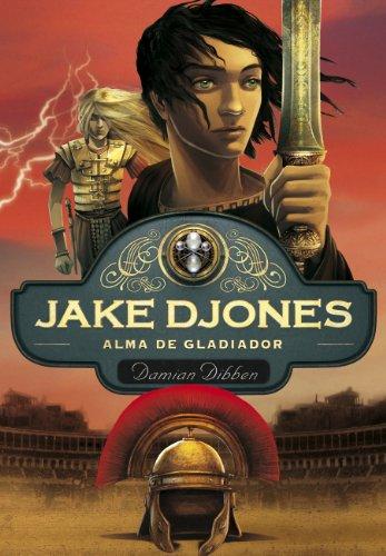 Jake Djones. Alma de gladiador 2