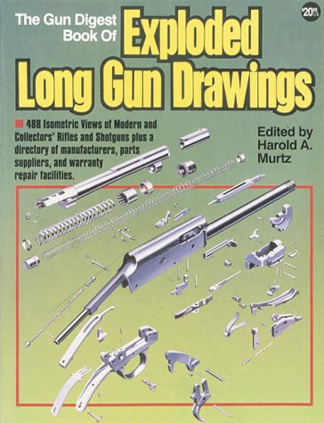 The Gun Digest Book of Exploded Long Gun Drawings by Brand: DBI Books Inc.