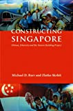 img - for Constructing Singapore: Elitism, Ethnicity and the Nation-Building Project (Democracy in Asia) book / textbook / text book