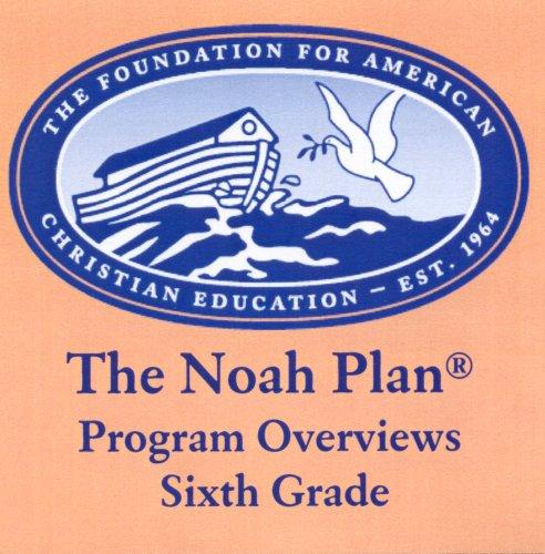 The Noah Plan Program Overviews Sixth Grade