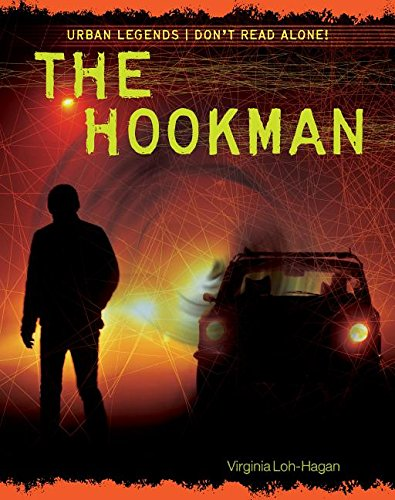 The Hookman (Urban Legends: Don't Read Alone!)