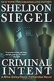 Criminal Intent (Mike Daley/Rosie Fernandez Mysteries) (Volume 3)