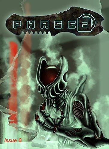 Phase 2 Magazine Issue 6 by [Gomez, Matthew X., Krider, Justin, Staggs, Matthew, Turnage, B.R.]
