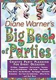 Diane Warner's Big Book of Parties