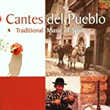 Cantes del Pueblo: Traditional Music of Spain By Various Artists (2002-07-22)