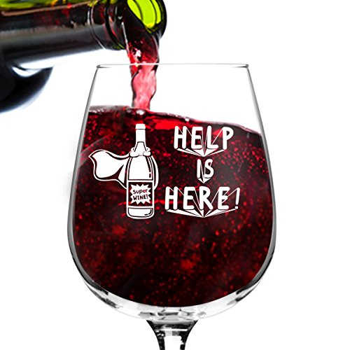 Help is Here Funny Wine Glass Gifts for Women- Premium Birthday Gift for Her, Mom, Best Friend- Unique Present Idea