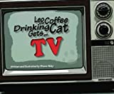 Leo the Coffee Drinking Cat Gets on TV (Volume 3)