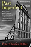 Past Imperfect, Peter Charles Hoffer, 1586484451