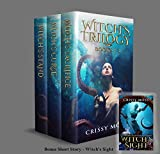 Witch's Trilogy Boxed Set: Books 1-3 of the Witch's Trilogy