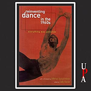 Reinventing Dance in the 1960s Audiobook