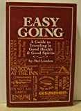 Easy going: A guide to traveling in good health & good spirits 0878573313 Book Cover