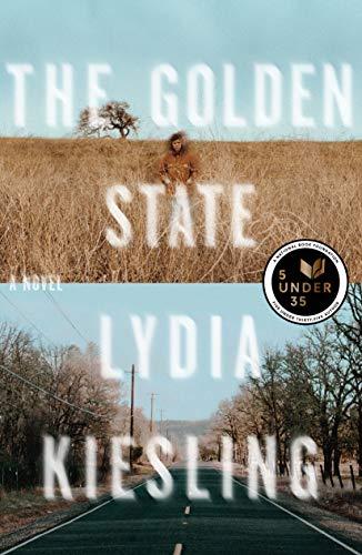 The Golden State: A Novel