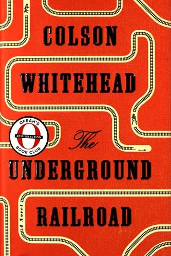 The Underground Railroad (National Book Award Winner) (Oprah's Book Club): A Novel (Big Red Barn Book compare prices)