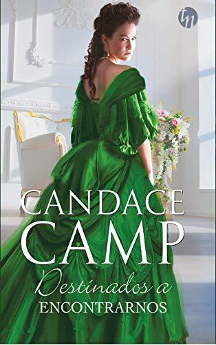 Destinados a encontrarnos (Top Novel) (Spanish Edition) by [Camp, Candace