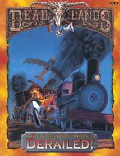 Derailed  Deadlands  The Great Rail Wars