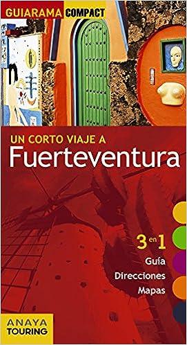 Fuerteventura (Guiarama Compact - España): Amazon.es: Anaya Touring, Martínez i Edo, Xavier: Libros