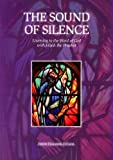 The Sound of Silence : Listening to the Word of God with Elijah the Prophet, Chalmers, Joseph, 8872881005