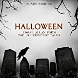 Halloween: Edgar Allan Poe's Top 10 Creepiest Tales (Scary Stories) Album Cover