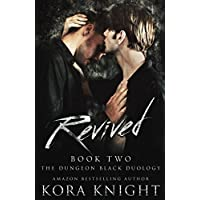 Revived: The Dungeon Black Duology, Book 2 (An Upending Tad Spinoff: Max and Sean)