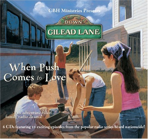 When Push Comes to Love (Down Gilead Lane)