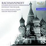 Rachmaninoff : Liturgie de Saint Jean Chrysostome, Op. 31