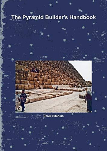 (The Pyramid Builder's Handbook)