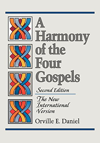 A Harmony of the Four Gospels: The New International Version