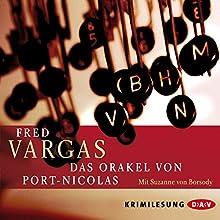Das Orakel von Port-Nicolas Hörbuch von Fred Vargas Gesprochen von: Susanne von Borsody