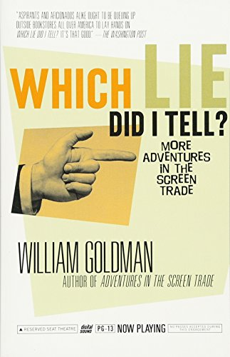Which Lie Did I Tell?: More Adventures in the Screen Trade (Video Trade In)