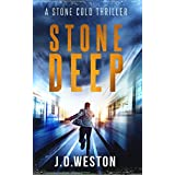 Stone Deep: A Harvey Stone Action Thriller (The Stone Cold Thriller Series Book 9)
