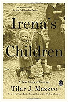 Irena's Children: The Extraordinary Story Of The Woman Who Saved 2,500 Children From The Warsaw Ghetto Free Download