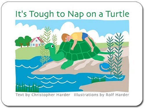 It's Tough to Nap on a Turtle