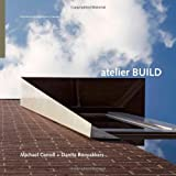 Atelier BUILD, Michael Carroll and Danita Rooyakkers, 0929112571