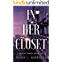 In Her Closet (The Lust Diaries Book 1)