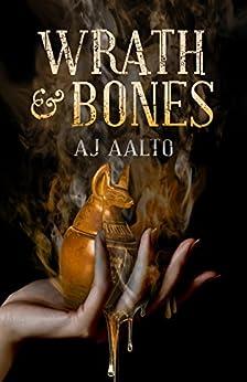 Wrath & Bones (The Marnie Baranuik Files Book 4) by [Aalto, A.J.]