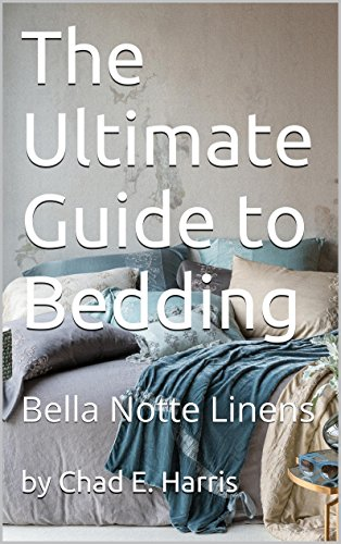 (The Ultimate Guide to Bedding: Bella Notte Linens)