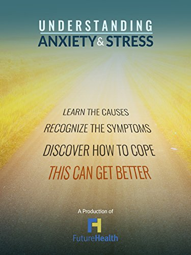 Understanding Anxiety & Stress by