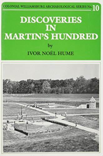 Discoveries in Martin's Hundred (Colonial Williamsburg archaeological series)