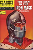 The Man in the Iron Mask (Classics Illustrated, Volume 54)
