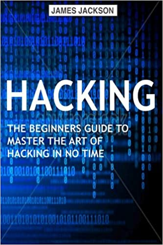 Hacking  The Beginners Guide to Master