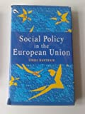 Social Policy in the European Union, Linda Hantrais, 0312127006