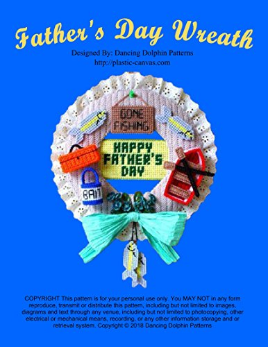 Father's Day Door Wreath: Plastic Canvas Pattern (Wreath Needlepoint)