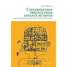INTERVENTION PRÉCOCE POUR ENFANTS AUTISTES (L')